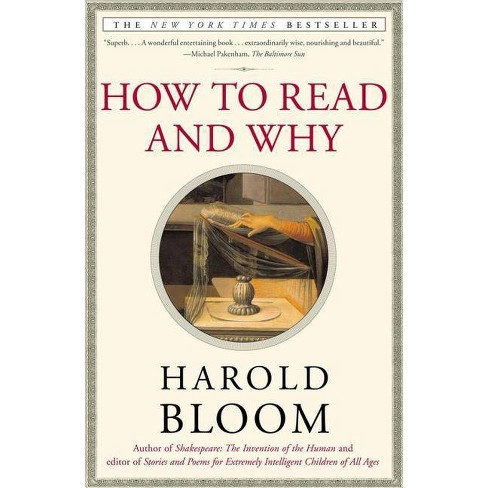 How to Read and Why - by  Harold Bloom (Paperback) - image 1 of 1