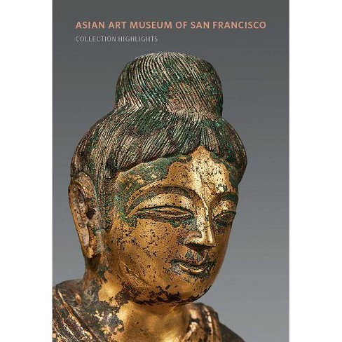 Asian Art Museum of San Francisco: Collection Highlights - (Paperback) - image 1 of 1