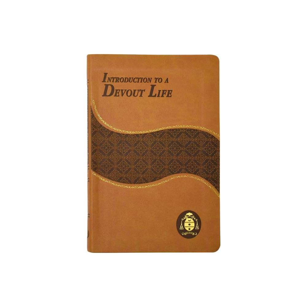 Introduction To A Devout Life By St Francis De Sales Hardcover