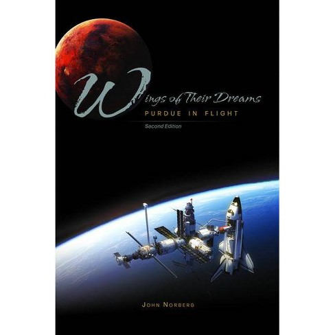 Wings of Their Dreams - (Founders) 2nd Edition by  John Norberg (Paperback) - image 1 of 1