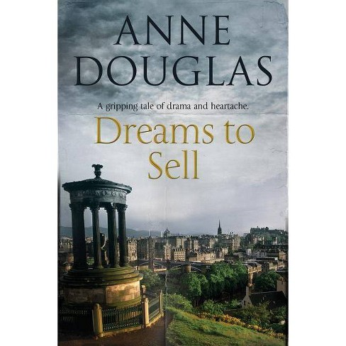 Dreams to Sell - by  Anne Douglas (Hardcover) - image 1 of 1