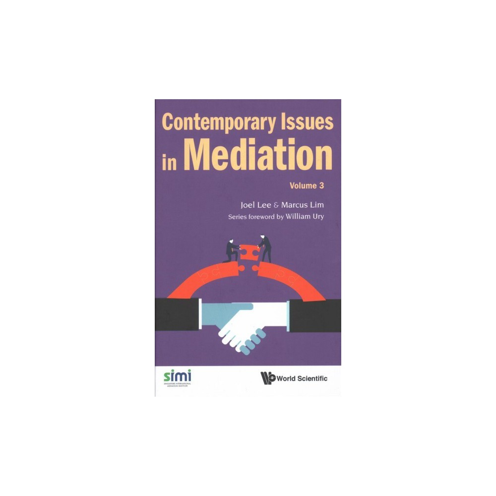 Contemporary Issues in Mediation - by Lee Joel & Lim Marcus (Hardcover)