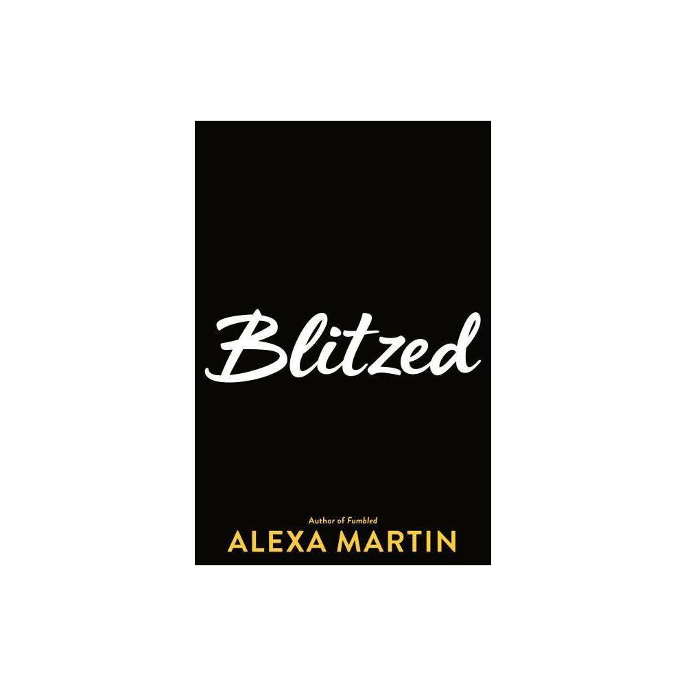 Blitzed Playbook By Alexa Martin Paperback