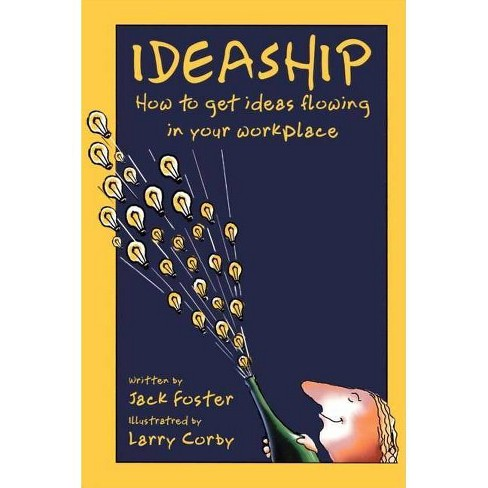 Ideaship - by  Jack Foster & Larry Corby (Paperback) - image 1 of 1