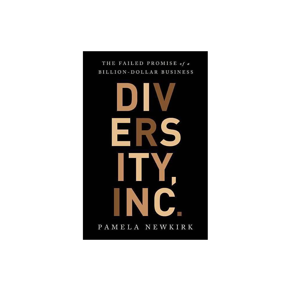 Diversity Inc By Pamela Newkirk Hardcover