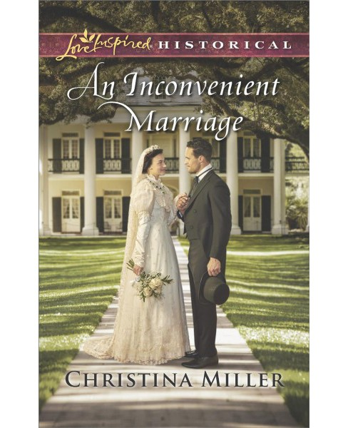 Inconvenient Marriage (Paperback) (Christina Miller) - image 1 of 1
