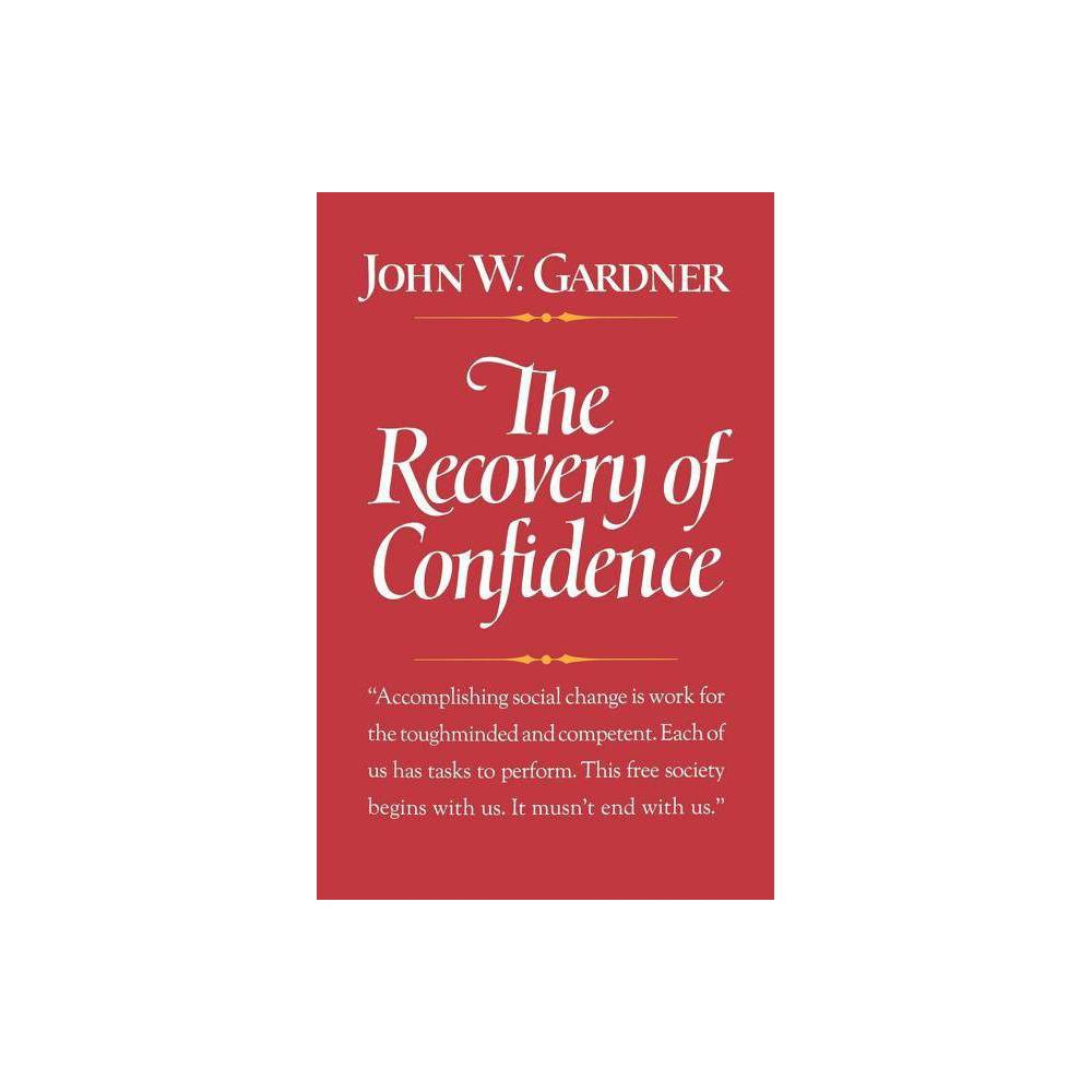 The Recovery Of Confidence By John W Gardner Paperback
