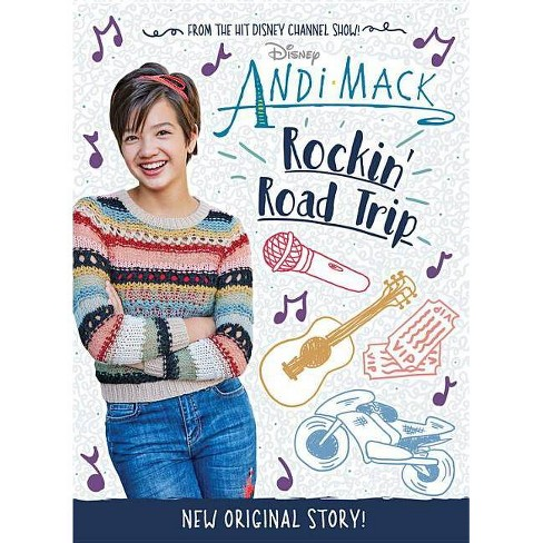 Rockin' Road Trip -  (Andi Mack) by Alexa Young (Hardcover) - image 1 of 1