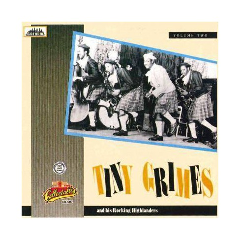 Tiny Grimes - Tiny Grimes and His Rockin' Highlanders Vol. 2 (CD) - image 1 of 1