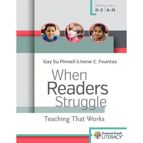 When Readers Struggle - (F&p Professional Books and Multimedia) by  Irene Fountas & Gay Su Pinnell - image 1 of 1