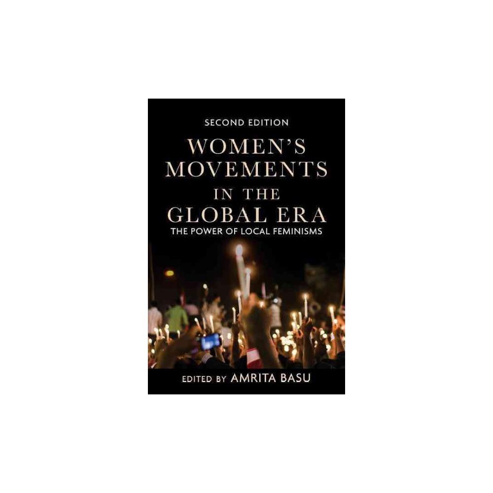 Women's Movements in the Global Era : The Power of Local Feminisms (Paperback) (Amrita Basu)