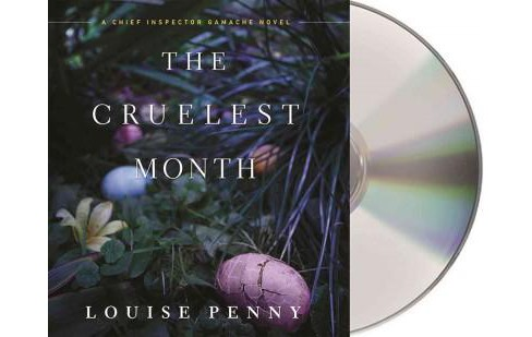 Cruelest Month (Unabridged) (CD/Spoken Word) (Louise Penny) - image 1 of 1