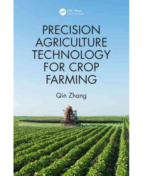 Precision Agriculture Technology for Crop Farming (Hardcover) - image 1 of 1