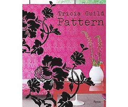 Tricia Guild Pattern (Hardcover) - image 1 of 1