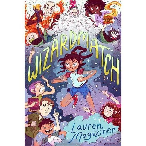 Wizardmatch - by  Lauren Magaziner (Hardcover) - image 1 of 1