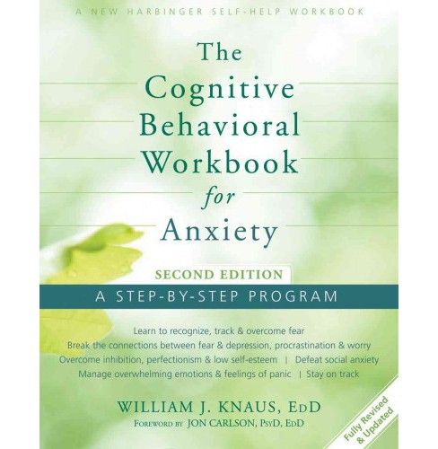 The Cognitive Behavioral for Anxiety (Workbook) (Paperback) - image 1 of 1