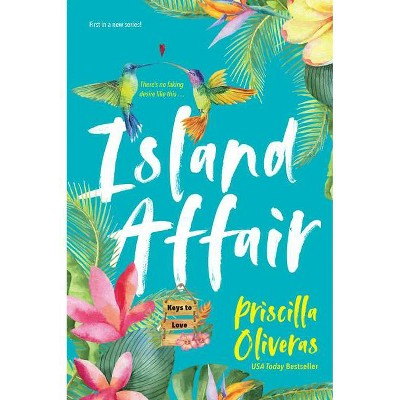 Island Affair - (Keys to Love) by Priscilla Oliveras (Paperback)
