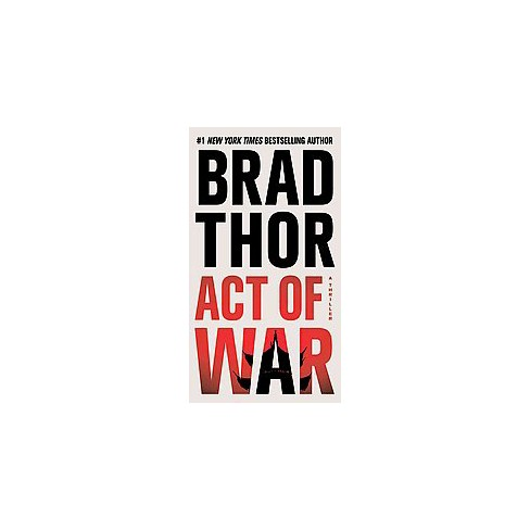 Act of War (Reprint) (Paperback) by Brad Thor - image 1 of 1