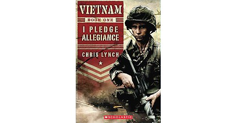 I Pledge Allegiance ( Vietnam) (Reprint) (Paperback) by Chris Lynch - image 1 of 1