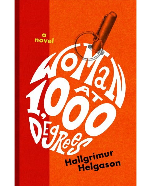 Woman at 1,000 Degrees -  by Hallgru00edmur Helgason (Hardcover) - image 1 of 1