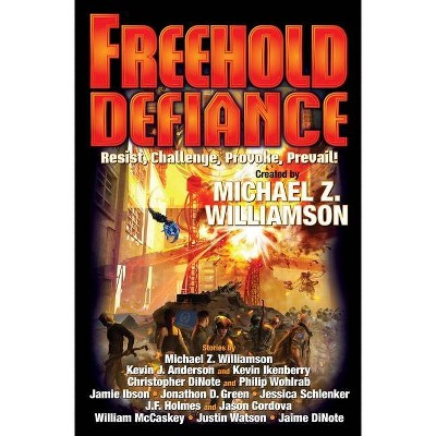 Freehold: Defiance, 11 - by  Michael Z Williamson (Paperback)