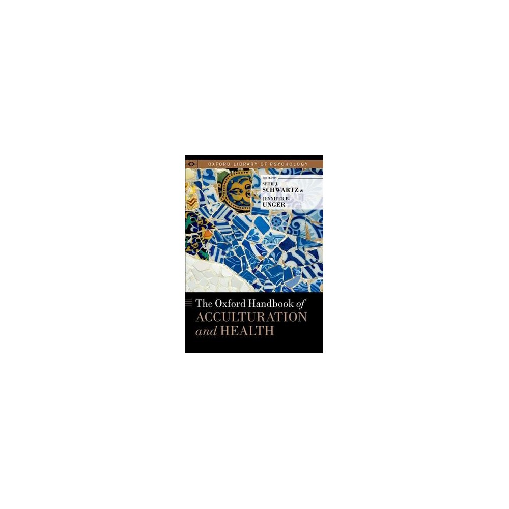 Oxford Handbook of Acculturation and Health (Hardcover)