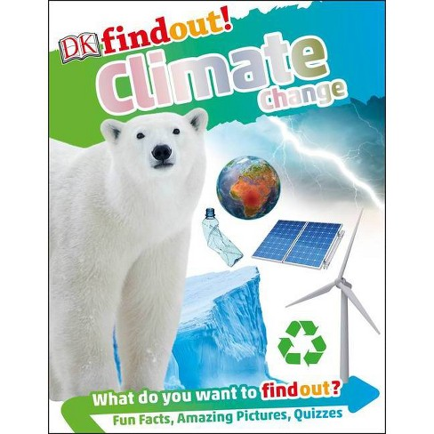 Dkfindout! Climate Change - (DK Findout!) (Hardcover) - image 1 of 1