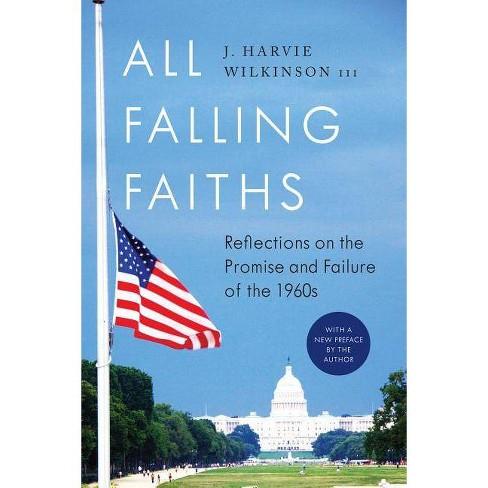 All Falling Faiths - by  J Harvie Wilkinson III (Paperback) - image 1 of 1
