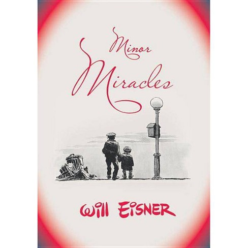 Minor Miracles - by  Will Eisner (Paperback) - image 1 of 1