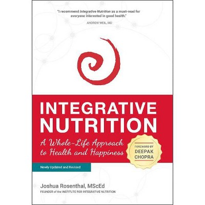 Integrative Nutrition - 5th Edition by  Joshua Rosenthal Msced (Hardcover)