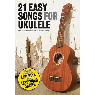 Music Sales 21 Easy Songs For Ukulele