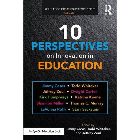 10 Perspectives on Innovation in Education - (Routledge Great Educators) (Paperback) - image 1 of 1