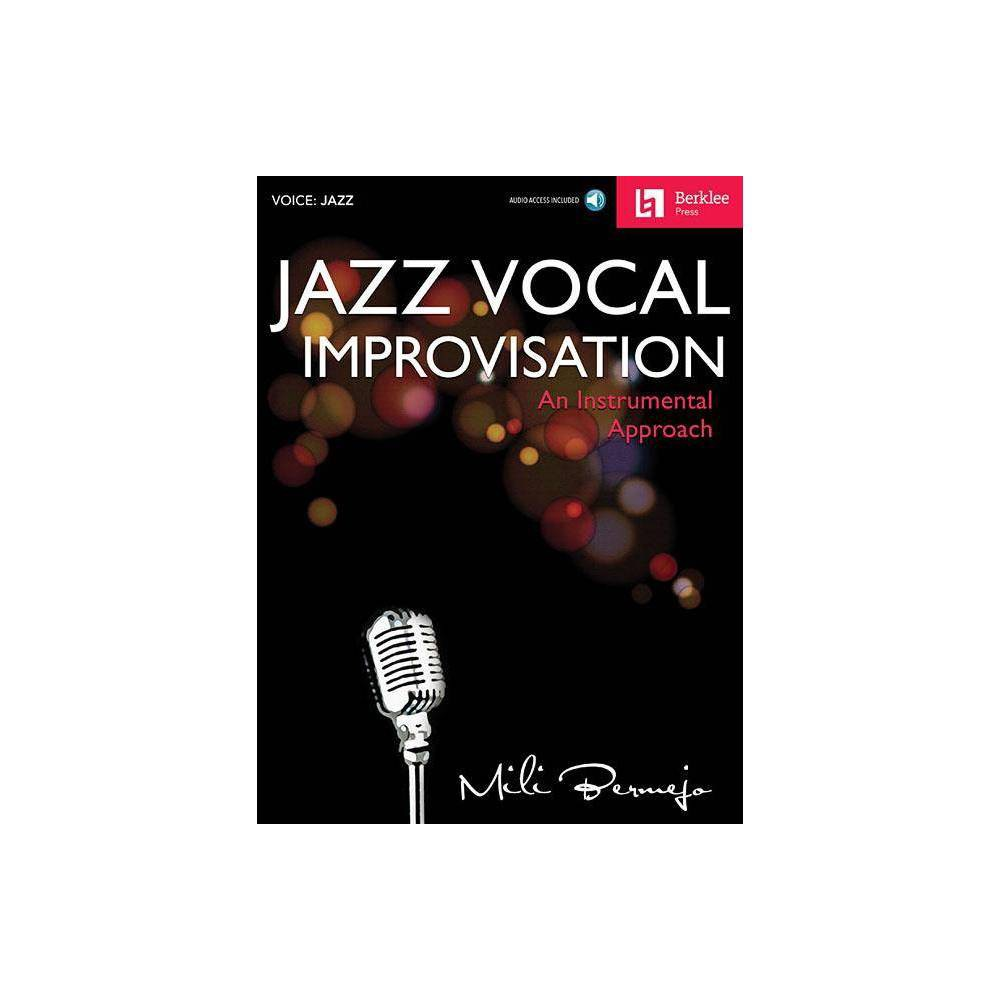 Jazz Vocal Improvisation - by Mili Bermejo (Mixed media product)
