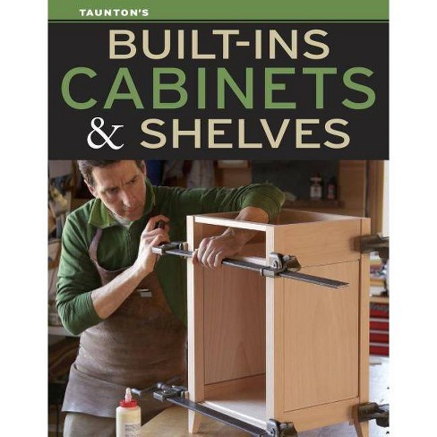 Built-Ins, Cabinets & Shelves - (Paperback) - image 1 of 1