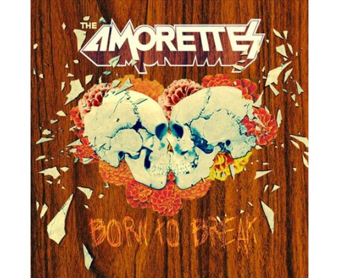 Amorettes - Born To Break (Vinyl) - image 1 of 1