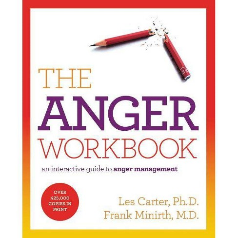 The Anger Workbook - by  Les Carter & Frank Minirth (Paperback) - image 1 of 1
