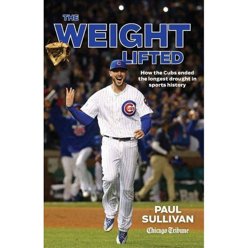 The Weight Lifted - by  Paul Sullivan (Paperback) - image 1 of 1