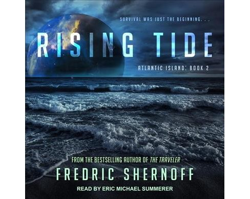 Rising Tide -  Unabridged (Atlantic Island Trilogy) by Fredric Shernoff (CD/Spoken Word) - image 1 of 1