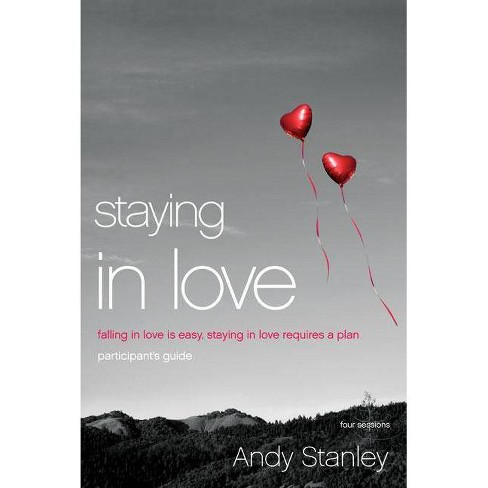 Staying in Love - by  Andy Stanley (Paperback) - image 1 of 1