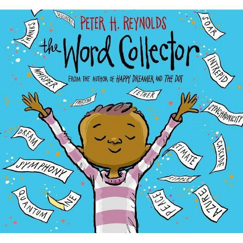 The Word Collector - by  Peter H Reynolds (Hardcover) - image 1 of 1