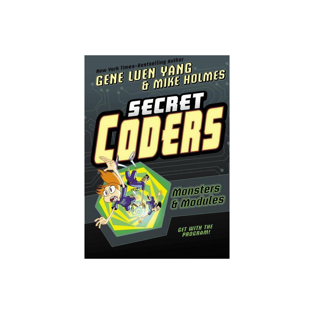 Secret Coders Monsters Modules Secret Coders 6 By Gene Luen Yang Paperback