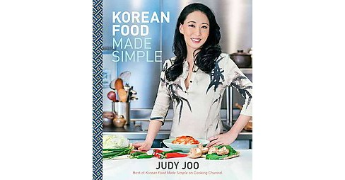 Korean Food Made Simple (Hardcover) (Judy Joo) - image 1 of 1