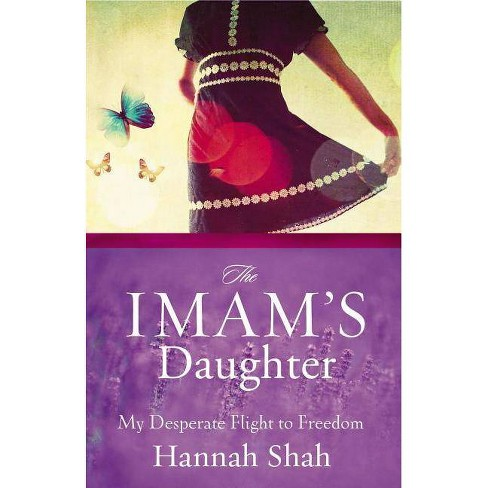 The Imam's Daughter - by  Hannah Shah (Paperback) - image 1 of 1