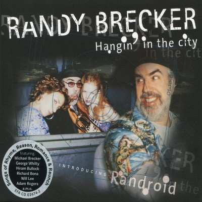 Randy Brecker - Hangin' In The City (CD)