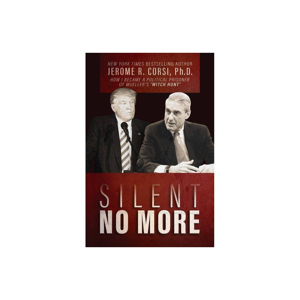 Silent No More By Jerome R Corsi Hardcover