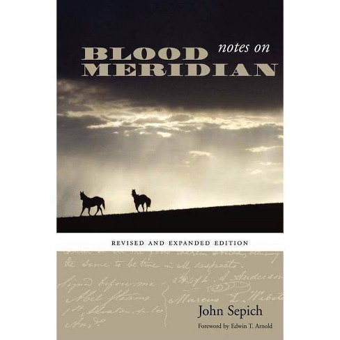 Notes on Blood Meridian - (Southwestern Writers Collection) by  John Sepich (Paperback) - image 1 of 1