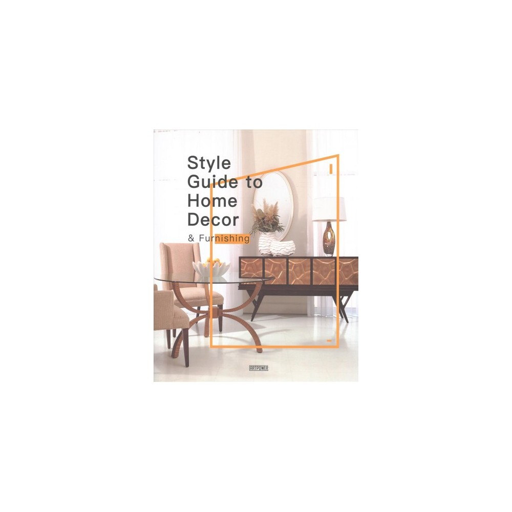 Style Guide to Home Decor & Furnishing (Hardcover) (Li Aihong)
