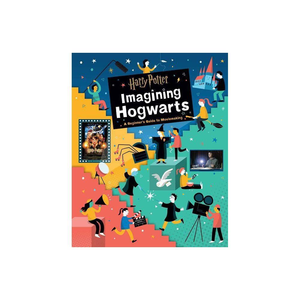 Harry Potter Imagining Hogwarts By Bryan Michael Stoller Hardcover