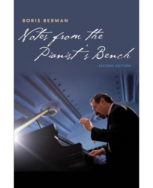 Notes from the Pianist's Bench (Paperback) (Boris Berman) - image 1 of 1