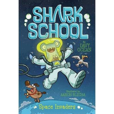 Space Invaders, Volume 10 - (Shark School) by  Davy Ocean (Paperback)